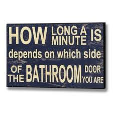 Bathroom sign--long wait
