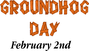 Ground hog day sign