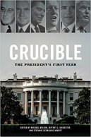 Crucible President's First Year