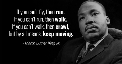 Martin-Luther-King-Jr.-quotes-Keep-Moving