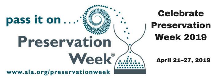 preservation week 2019.