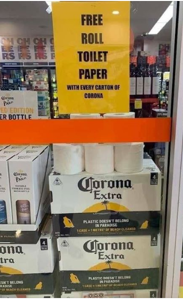 corona vius free roll of toilet paper for every case of corona beer