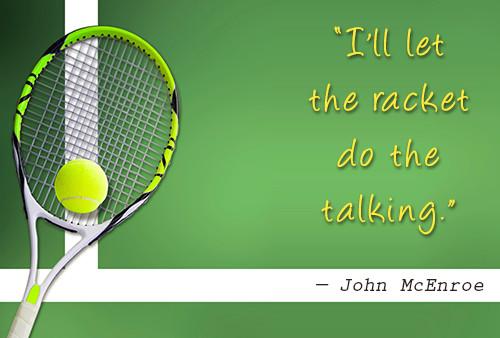 tennis-quote-john-mcenroe